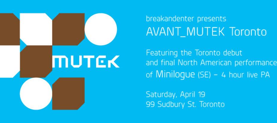 (2014-04-19) AVANT_MUTEK Toronto