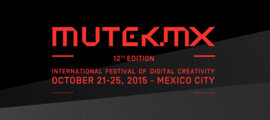 (2015-10-21) MUTEK.MX 2015