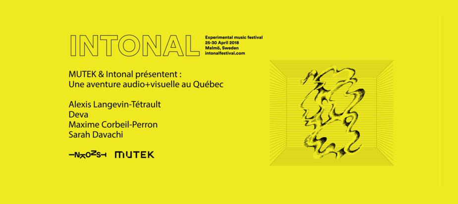 (2018-04-25) MUTEK & Intonal Festival