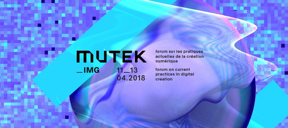 (2018-04-11) MUTEK_IMG Édition 4
