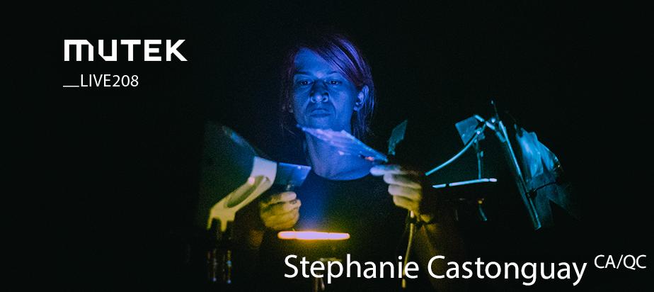 MUTEKLIVE208 - Stephanie Castonguay