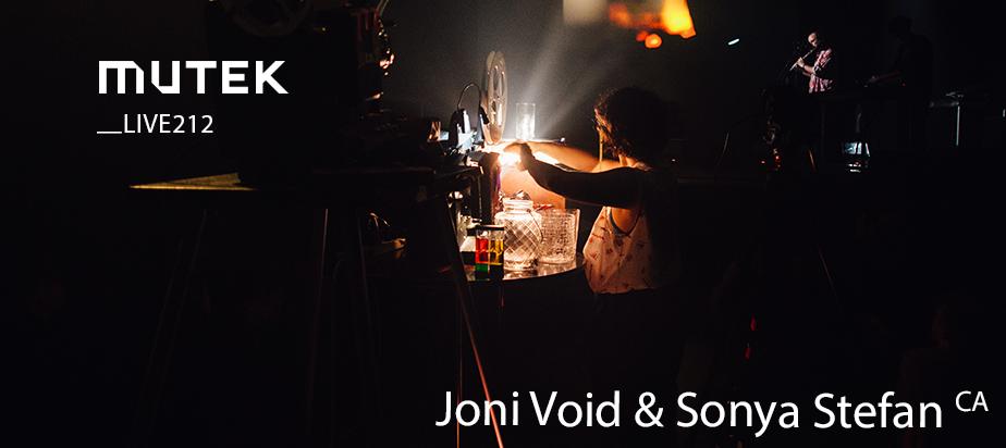 MUTEKLIVE212 - Joni Void & Sonya Stefan