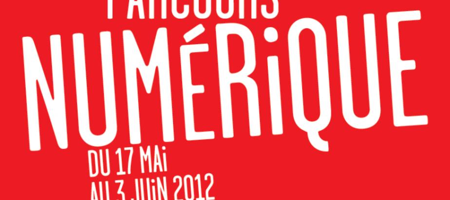 (2012-05-17) Parcours Numérique