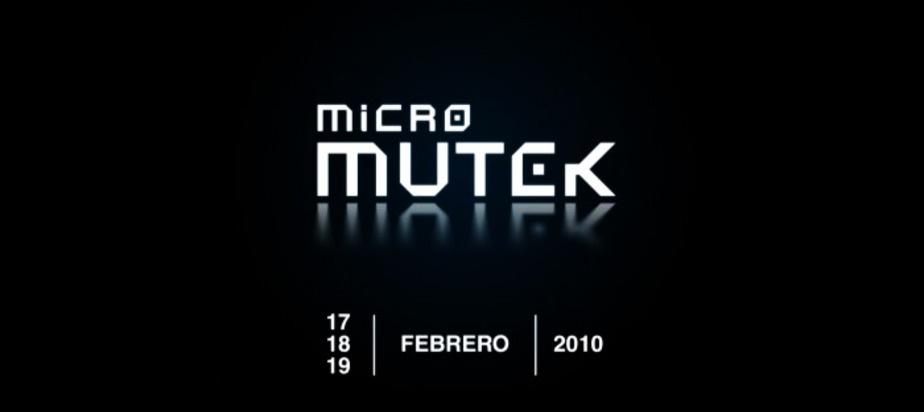 (2010-02-17) Micro_MUTEK.ES, 2010