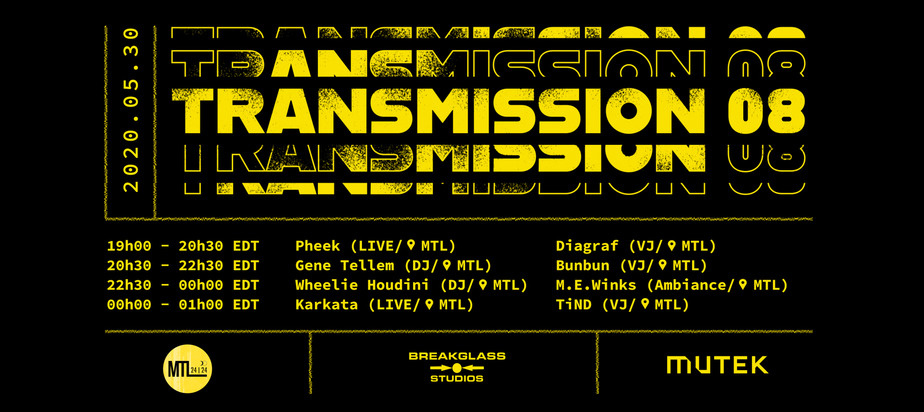 (2020-05-30) Transmission 08 x MUTEK