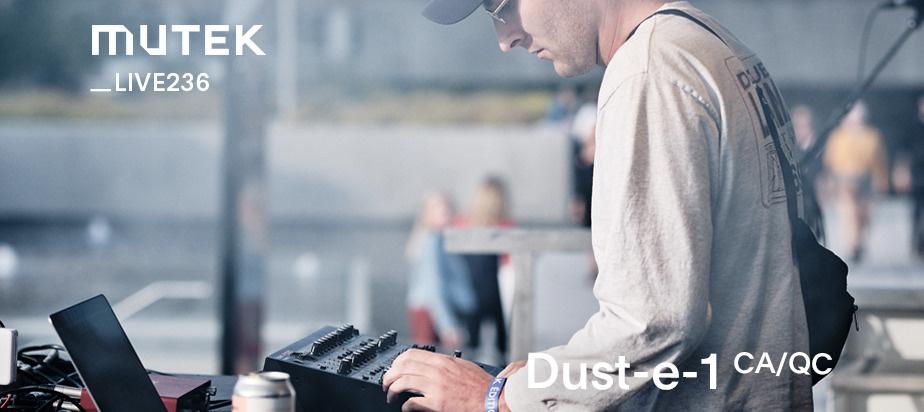 MUTEKLIVE236 - Dust-e-1